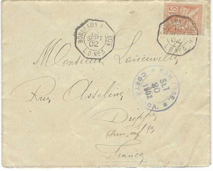 France (Maritime Mail) 1901 (18 Sept) cover to Dieppe franked 15c. tied Bordeaux A Colon L.D. No.3 octagonal date stamp, blue transit of two days later at San Jose Costa Rica, arrival backstamp.