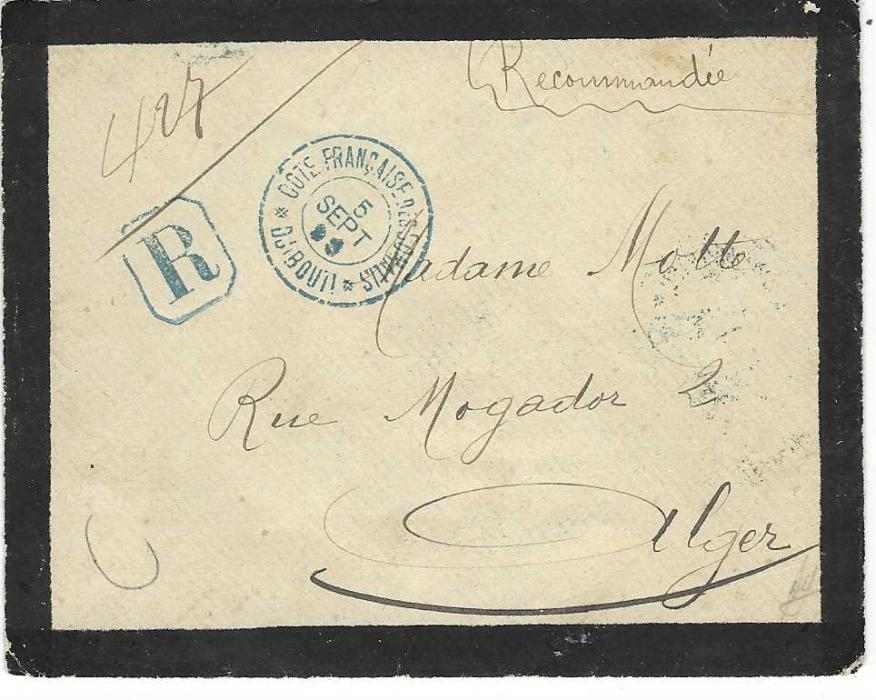 French Somali Coast (Djibouti) 1899 (5 Sept) registered mourning envelope to Algeria franked on reverse 1894-1900 50c. and 1899 '0,40' on 4c. tied by blue Cote Francaise des Somalis Djibouti cds, Alger arrival cds; a fine combination.