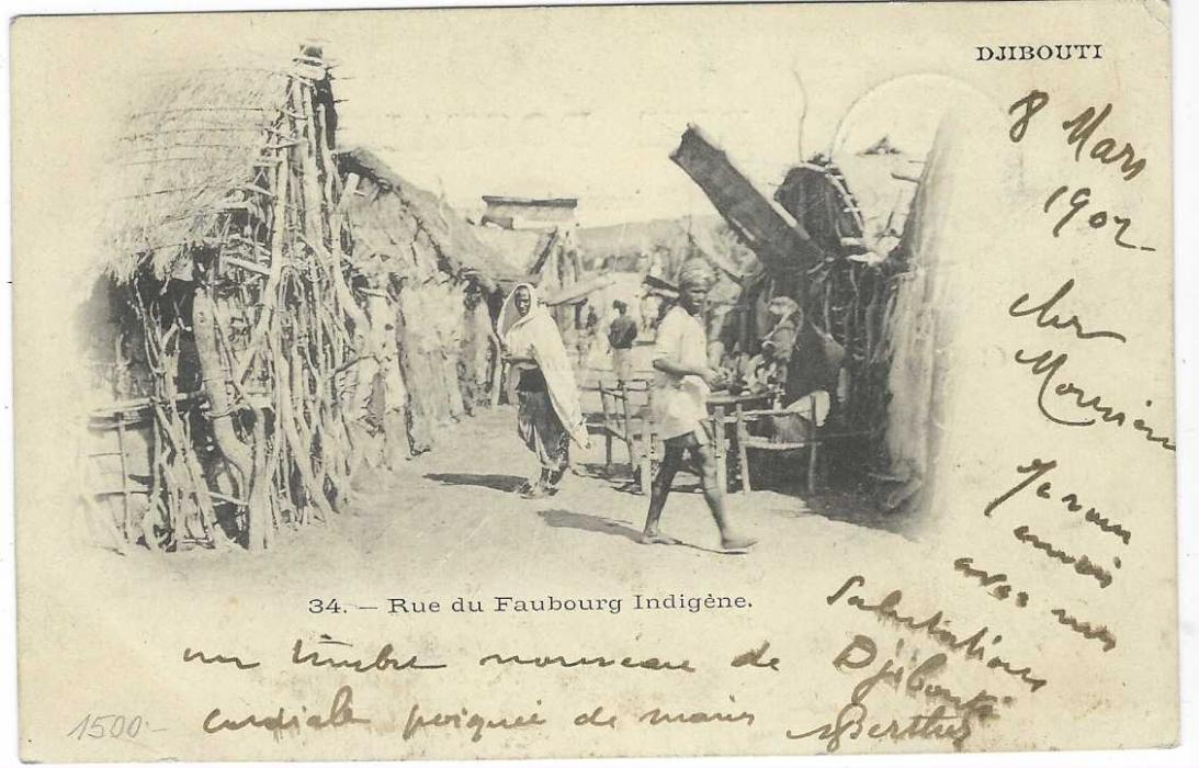 French Somali Coast (Djibouti) 11902 (8 Mars) picture postcard (Rue du Faubourg Indigene) to Lyon franked 1902 0,10 on 1f. cancelled by blue Cote Francaise des Somalis Djibouti cds with another fine strike at right