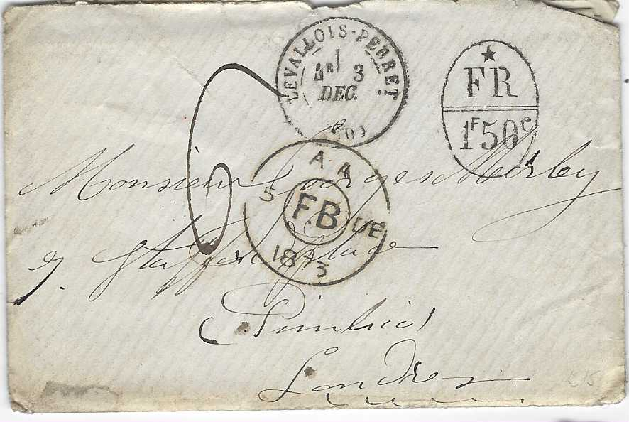 "France (Accountancy) 1873 stampless cover to London bearing Levallois-Perret despatch cds, oval-framed '*FR/ 1f50c' handstamp and manuscript ""6d"" charge, FB arrival on front reverse  with blue Paris Etranger transit and arrival cds; with contents."