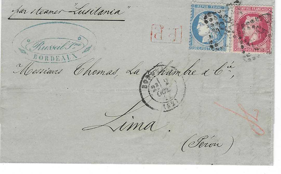 "France  1871 (2 Oct) entire to Lima, Peru, endorsed ""per steamer Lusitania"" franked with 1863-71 Laureated Napoleon 80c. and 1870-71 Ceres 20c. tied gros chiffres '532' with Bordeaux cds in association, red framed P.P., arrival backstamp of 17 Nov."