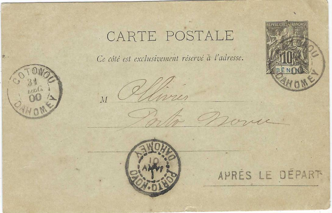 Dahomey (Benin) 1900 (31 Dec) 10c. postal stationery card to Porto Novo cancelled Cotonou Dahomey cds with another strike at left, at bottom right straight-line APRES LE DEPART handstamp, arrival cd at base. With New Years message.