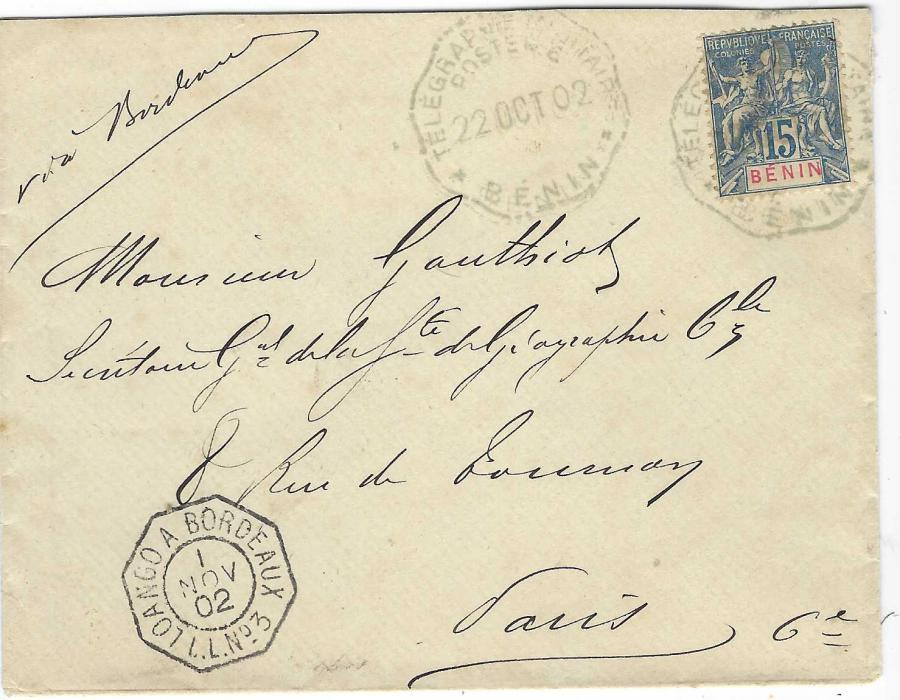Dahomey (Benin) 1902 (22 Oct) cover to Paris  franked 15c. tied multi faceted Telegraphie Militaire/ Poste No.6/ Benin with another clearer cancel alongside, bottom left octagonal Loango A Bordeaux L.L.No.3 maritime date stamp, Cotonou transit and arrival backstamps.