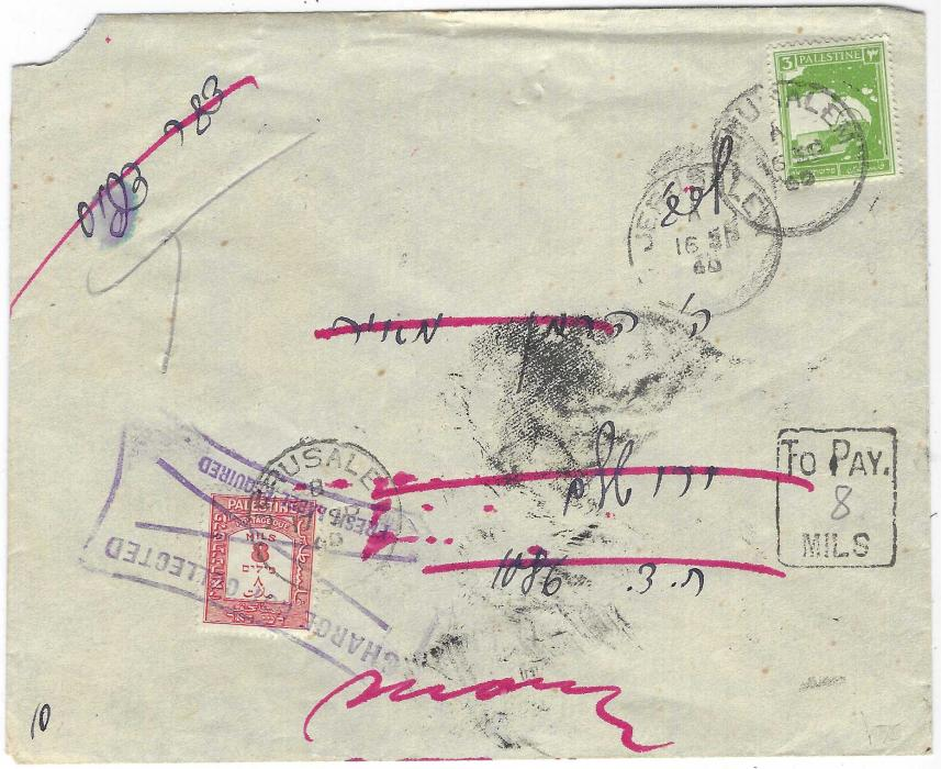 """Palestine 1940 (16 SP) envelope used locally in Jerusalem underfranked 3m. with framed 'To Pay./ MILS' with """"8"""" added in pencil, 1928-45 8m postage due added at left and cancelled Jerusalem cds of 17 SP, charge unpaid and returned but not found and redirected with further 8m postage due charged raised with Jerusalem 24 SP cds."""