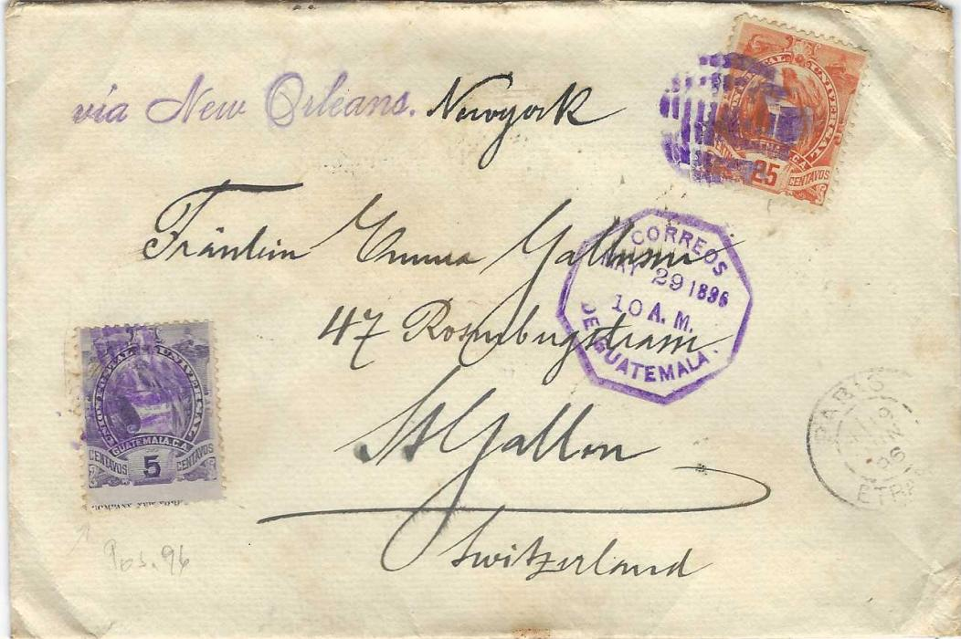 Guatemala 1896 cover to St Gallen, Switzerland, franked 5c. and 25c. Arms tied violet handstamps, Guatemala octagonal date stamp at centre with Paris transit to right of this, arrival backstamp; some slight toning, scarce triple rate cover.