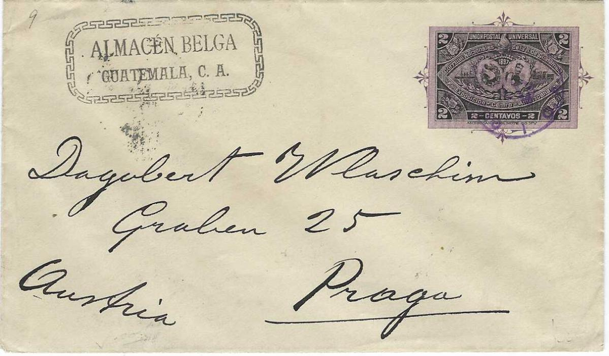 Guatemala 1897 Central American Exhibition 2c postal stationery envelope used to Prague, unclear violet despatch, sent at printed matter rate and originally unsealed (now stuck), unusually with arrival backstamp.