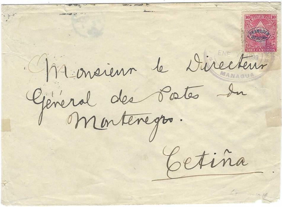 Nicaragua 1899 (Ene 7) envelope to Postmaster General of Montenegro at Cetina franked 1898 Official 10c. tied by oval Managua date stamp in violet. On reverse large Official cachet, Corinto, New York and London transits; some slight faults to envelope
