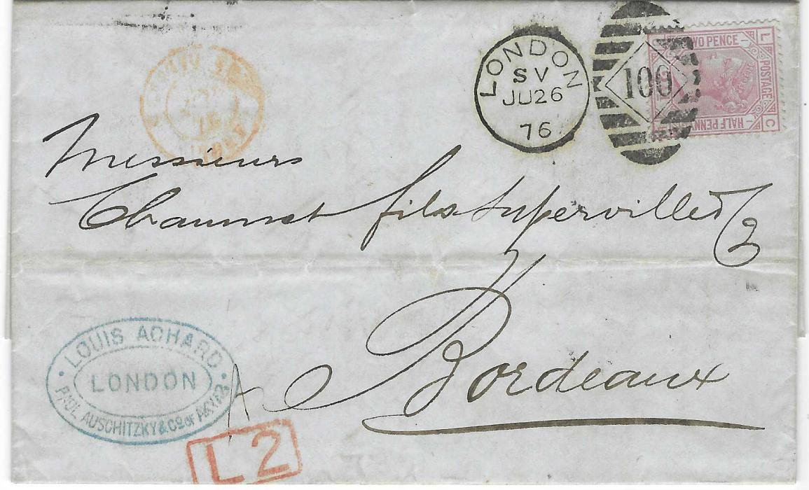Great Britain 1876 (JU 26) entire to Bordeaux bearing 2 1/2d. on blued paper, CL, plate 1, tied London SV duplex, at base red framed L2 handstamp, French entry cds at top and arrival backstamp