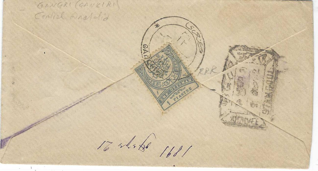 Turkey 1891 cover franked on reverse 1890 1pi. tied bilingual Gangri (Gankiri) cds of Central Anatolia (RRR), boxed Stamboul date stamp alongside, address panel damaged on front.
