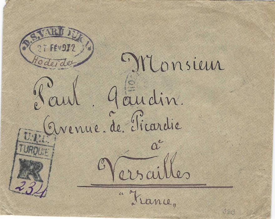 Yemen (Ottoman Empire) 1912 (27.2.) registered cover to Versailles, France franked on reverse 1908 Turkish 1pi. strip of three tied by bilingual Hodeida 2 date stamp, Alexandria and Port Said transits and arrival cds, fine U.P.U. Turquie registration handstamp with manuscript number on front. Rare registered envelope.