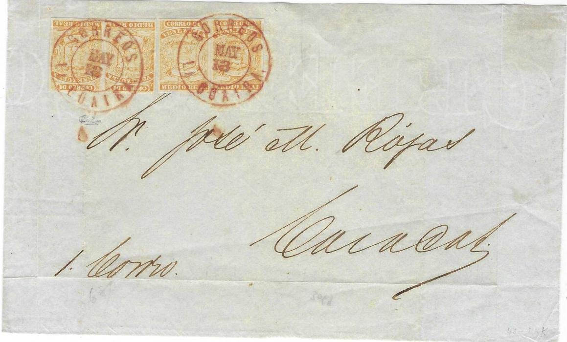 """Venezuela Undated (18.5.) cover front to Caracas, endorsed """"1 Correo"""" franked with two pairs 1861 Coarse Impression ½r. orange, both with clear to large margin tied by Correos La Guaira , at quadruple weight letter rate. The red cancel is recorded used in La Guaira from 10 May to 16 June 1861 only and is the highest franking with this cancellation. Brian Moorhouse Certificate. Ex Hubbard and Heister"""