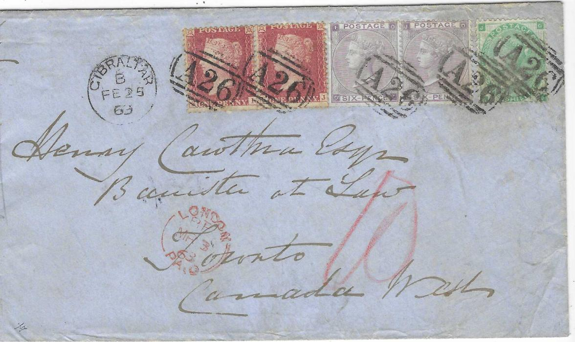 Gibraltar 1863 (FE 25) double rate cover to Toronto franked Great Britain 1857 1d. rose-red pair, SI-SJ, 1862 6d. lilac in a horizontal pair with trimmed wing margin and single 1s. green tied by five strikes of 'A26' obliterator with single ring GIBRALTAR cds at left, London Paid transit at base, arrival backstamp. Envelope folded at left for purposes of display, a scarce destination and rate, attractive franking. Ex H. Wood.