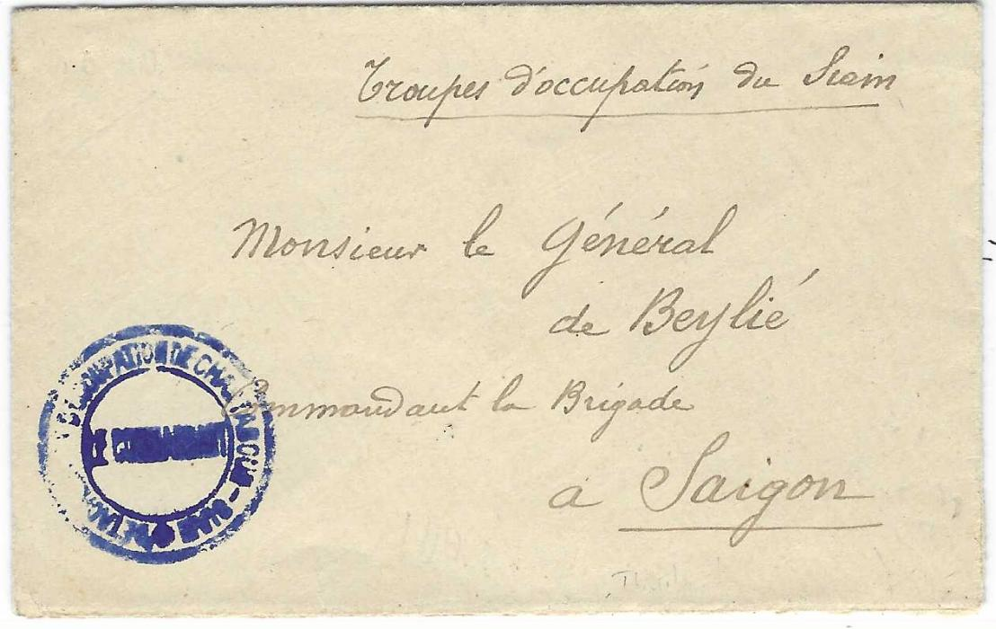 """Thailand (French Occupation) Undated circa 1904 stampless envelope to Saigon, endorsed """"Troupes d'occupation du Siam""""  bearing small dark blue double-ring handstamp 'DETACHEMENT D'OCCUPATION DE CHANTABOUN - SIAM -'; fine condition without backstamp."""