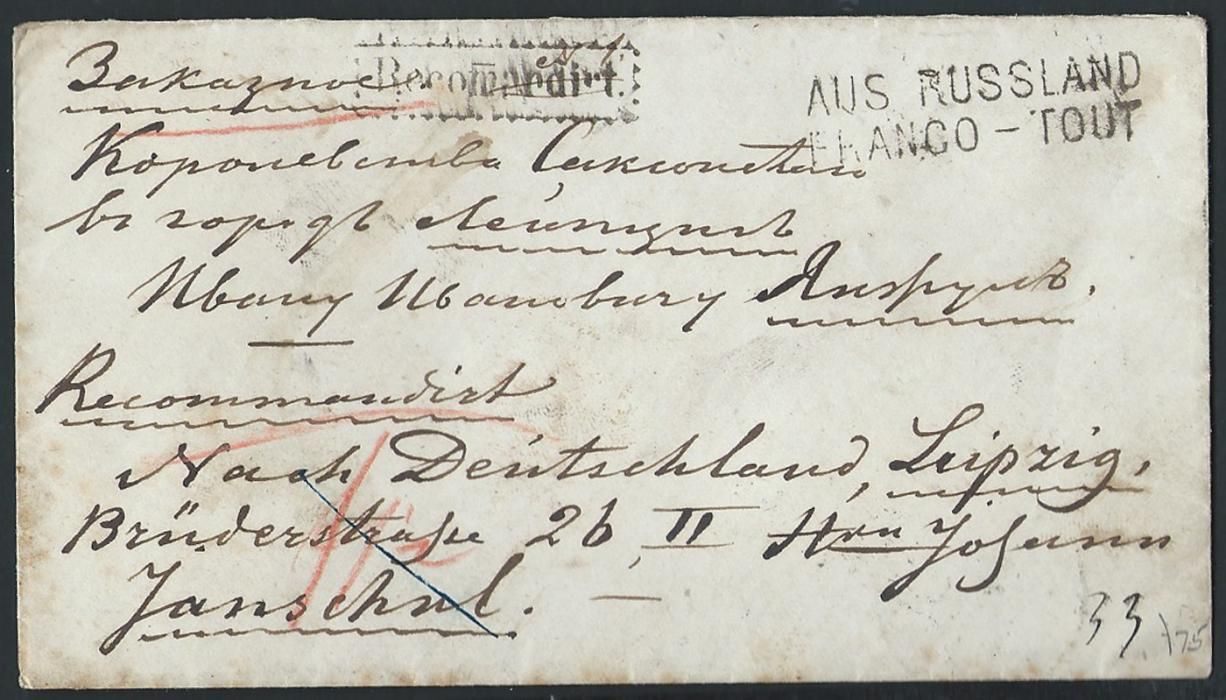"Russia  1873 Stampless registered envelope from Elgonskov to Leipzig, postage paid in cash - annotation at the back side. Front shows Prussian RECOMANDIRT and ""AUS RUSSLAN / FRANCO - TOUT"" handstamp. Nice and attractive cover"