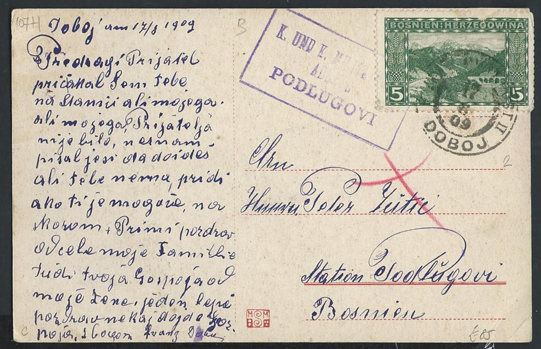 BOSNIA HERZEGOVINA 1909 Doboj picture postcard sent to Podlugovi railway station bearing very rare boxed arrival handstamp with date arrival postmark
