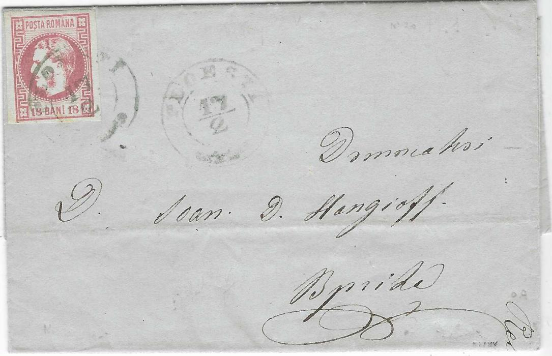 ROMANIA                                                                                                                                                                                       1868. 17th February, Entire from Ploesti to Braila bearing 18 bani, New currency, Prince Carol issue. Very early usage of this stamp issued on the 1st of February 1868.