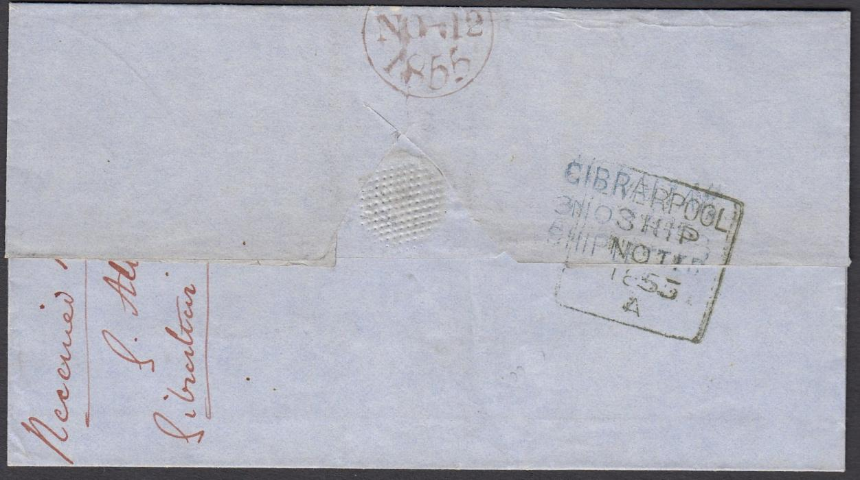 GIBRALTAR 1855 outer letter sheet to London bearing large blue 6 indicating the sixpence rate was unpaid, reverse with three-line GIBRALTAR/3 NO 1855/SHIP LETTER overstruck with framed Liverpool Ship five-line date stamp, red arrival backstamp; ex Osborn.