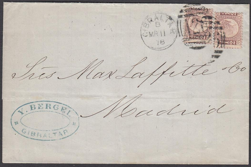 GIBRALTAR 1878 (MR 11) outer letter sheet to Madrid franked two Great Britain �d, OP & OW, pl.10 tied A26 obliterators with cds to left, arrival backstamp; fine and unusual.