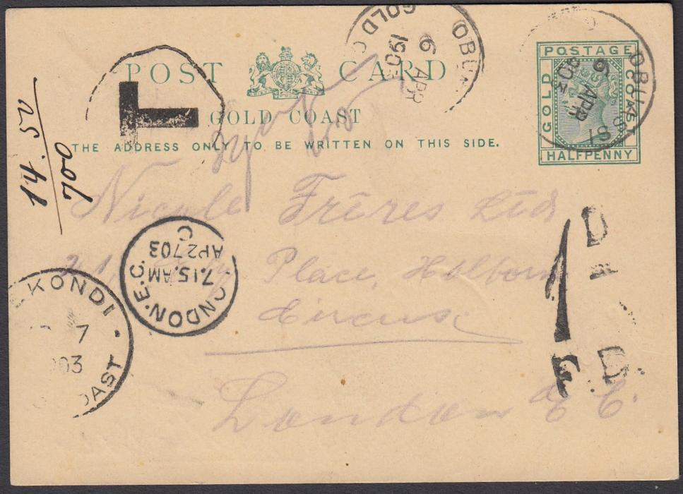 GOLD COAST 1903 �d postal stationery card to London with OBUASSI despatch cds, under-franked with irregular framed T handstamp, Sekondi transit, London arrival and 1d/F.B. handstamp applied.